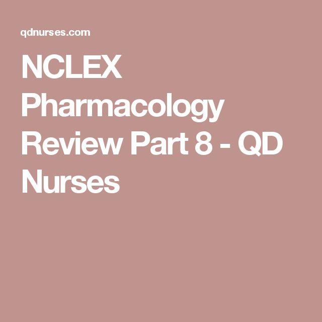 NCLEX Pharmacology Review Part 8 - QD Nurses