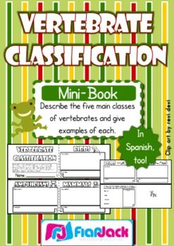 Use this cute, little mini-book to describe and give examples of each of the five main classes of vertebrates. Spanish version too!