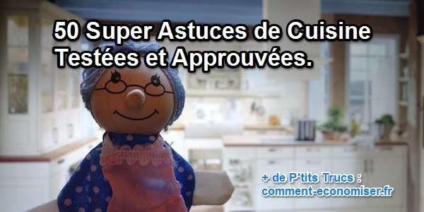 On a beau les appeler « astuces de grand-mère », elles sont toujours aussi efficaces de nos jours. En effet, la plupart de ces p'tits trucs sont pratiqués depuis plusieurs générations — comme quoi ils fonctionnent vraiment !  Découvrez l'astuce ici : http://www.comment-economiser.fr/trucs-astuces-pratiques-pour-cuisine.html?utm_content=bufferbf6ee&utm_medium=social&utm_source=pinterest.com&utm_campaign=buffer
