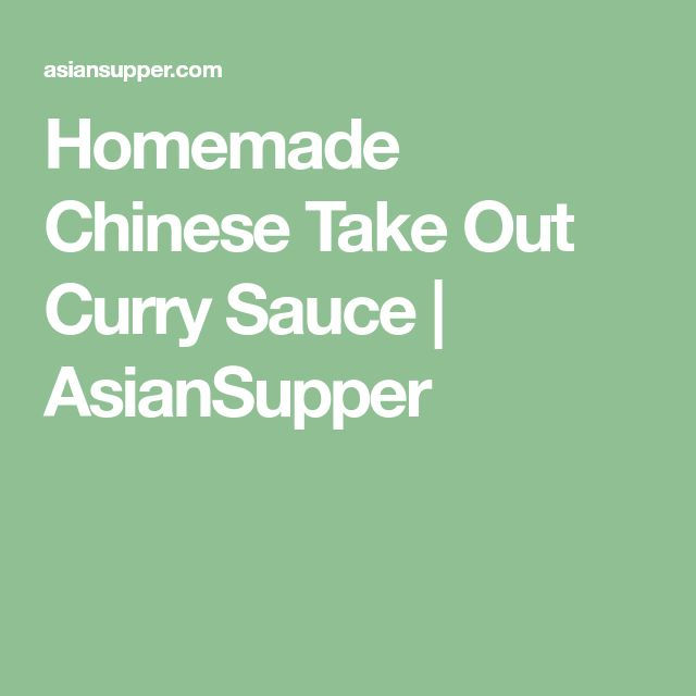 Homemade Chinese Take Out Curry Sauce   AsianSupper