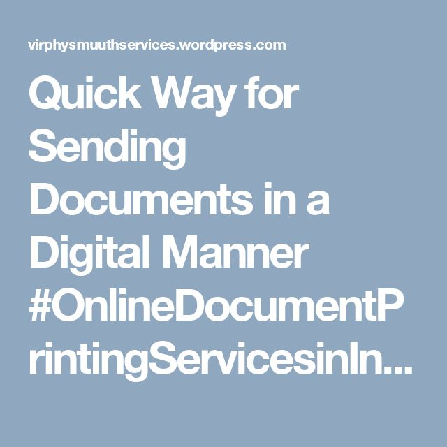 Quick Way for Sending Documents in a Digital Manner #OnlineDocumentPrintingServicesinIndia for school is specialized for school purpose, with the help of which one can send hard copies of documents to parents in a hassle free manner. Read more: https://virphysmuuthservices.wordpress.com/2017/08/01/quick-way-for-sending-documents-in-a-digital-manner/