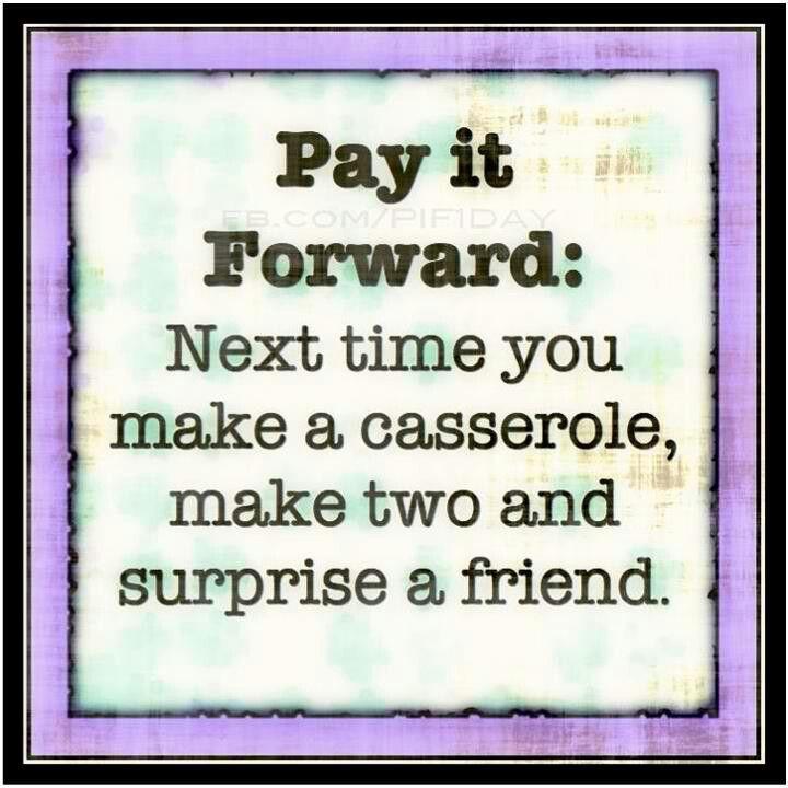 ~C~Pay it forward.