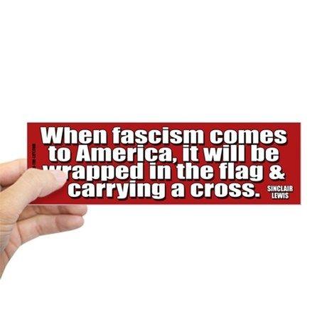 Sinclair Lewis on Fascism Bumper Bumper Sticker on CafePress.com