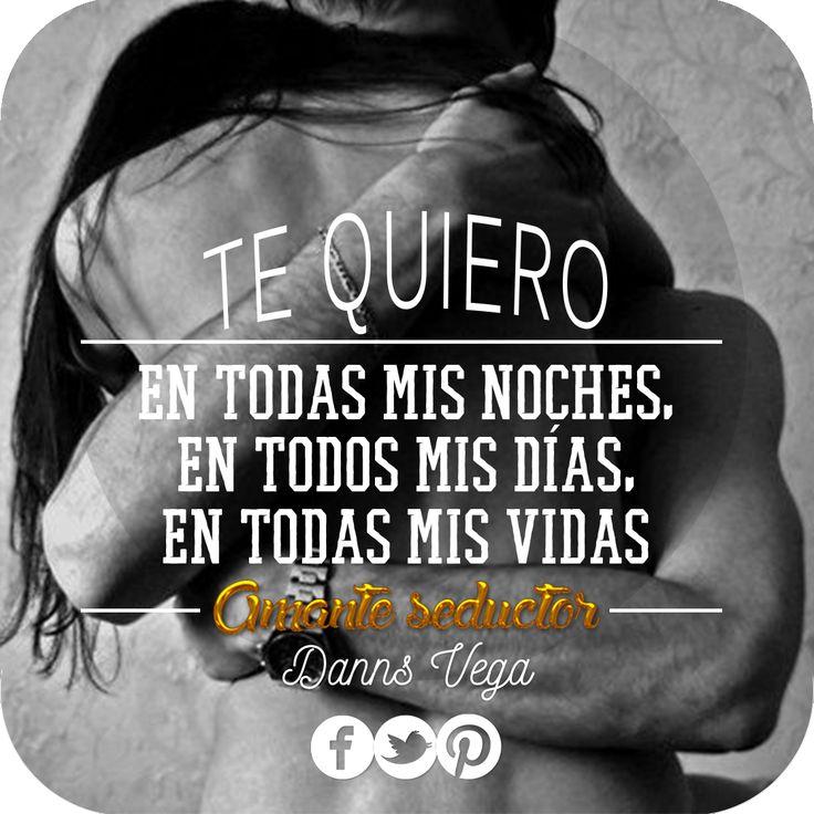 """""""Te quiero en todas mis noches, en todos mis días, en todas mis vidas."""" Comparte #Amanteseductor #amantes #frases #beso #amor #pensamientos #reflexiones #citas #hablahispana #latino"""
