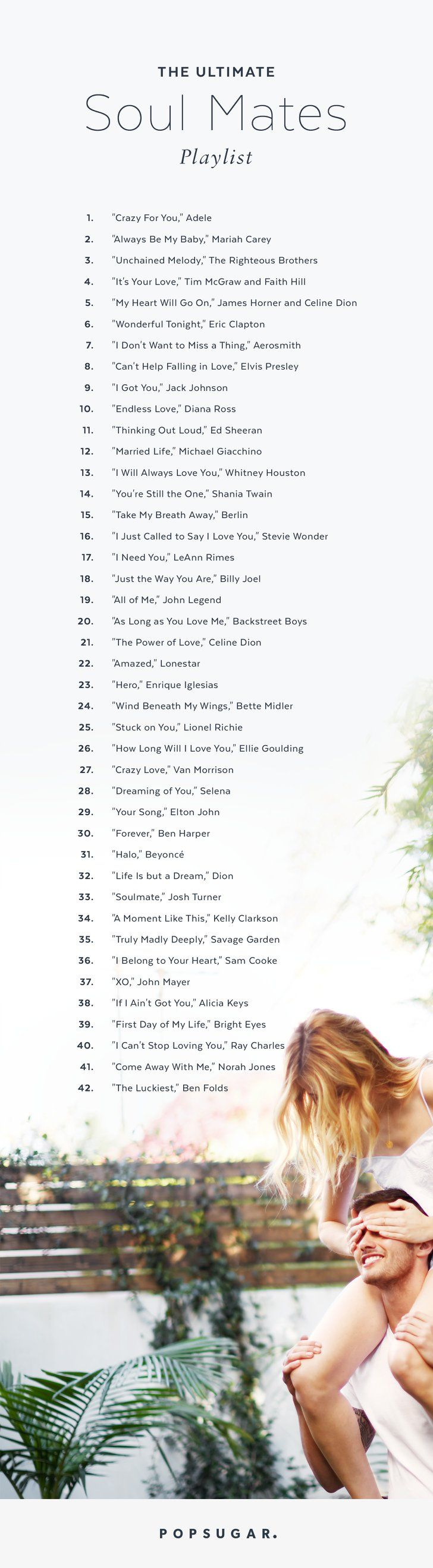 The Ultimate SoulMates PlayLIST of ROMANTIC Songs for the TWO + Making IT a LIFETIME Journey... = TOGETHER ForEVER More