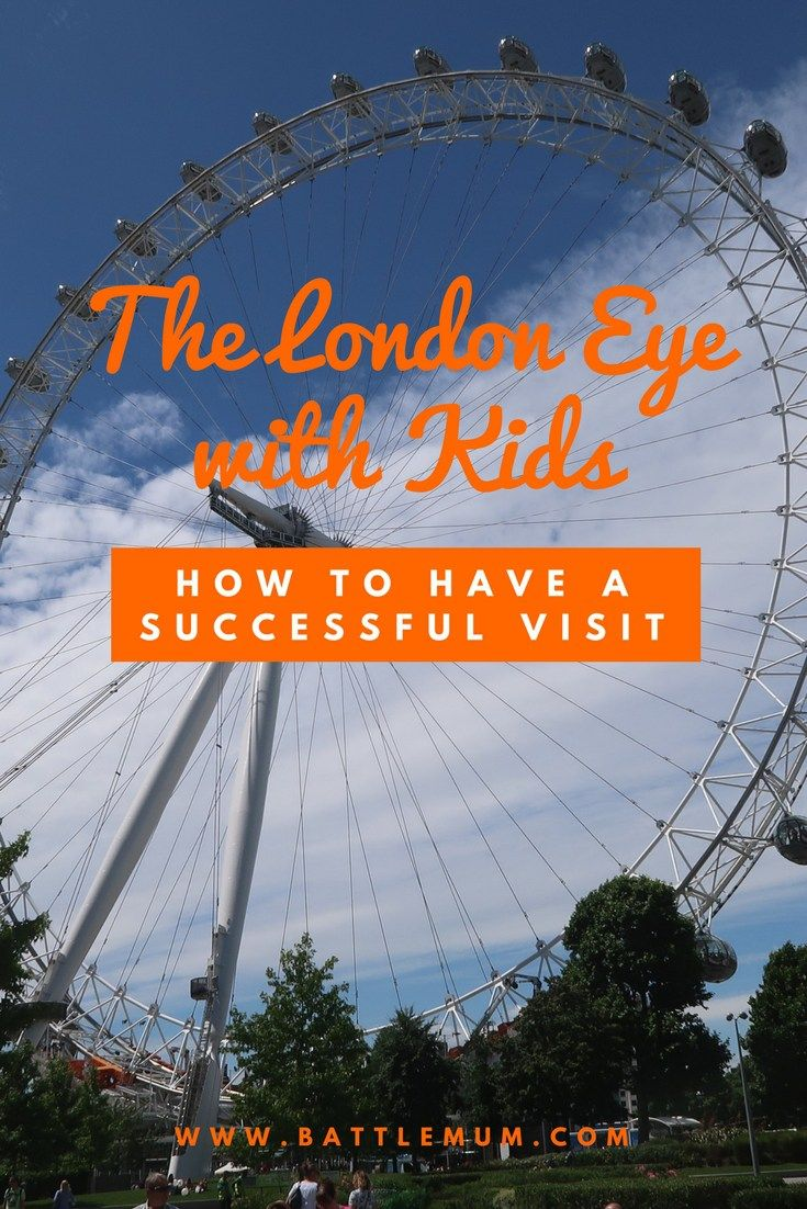 LONDON EYE WITH KIDS - HOW TO HAVE A SUCCESSFUL VISIT