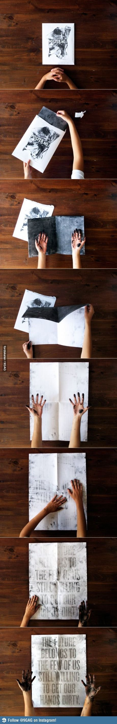 Willing to get your hands dirty poster | amazing idea!