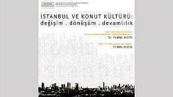 """Kentsel Dönüşüm - """"İstanbul ve Konut Kültürü: Değişim, Dönüşüm ve Devamlılık"""""""