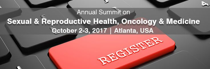 Annual Summit on Sexual & Reproductive Health, Oncology & Medicine during October 2-3, 2017 in Atlanta, USA. see more: http://reproductive.cmesociety.com/