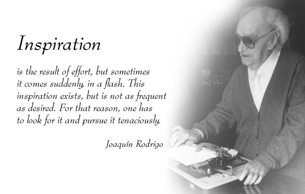 Joaquin Rodrigo quote.