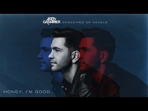 Andy Grammer - Honey, I'm Good. - YouTube. Maybe not at home literally but home when I'm with you . Don't want anybody but you!!!!!!!