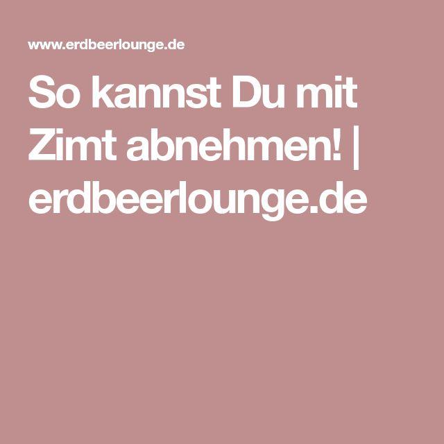 So kannst Du mit Zimt abnehmen!   erdbeerlounge.de