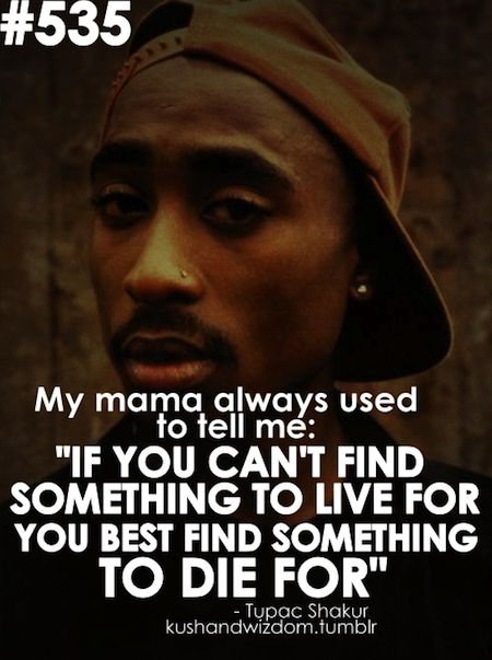 (Images) 18 Memorable Tupac Shakur Picture Quotes | Famous Quotes | Love Quotes | Inspirational Quotes | QuotesNSmiles.com