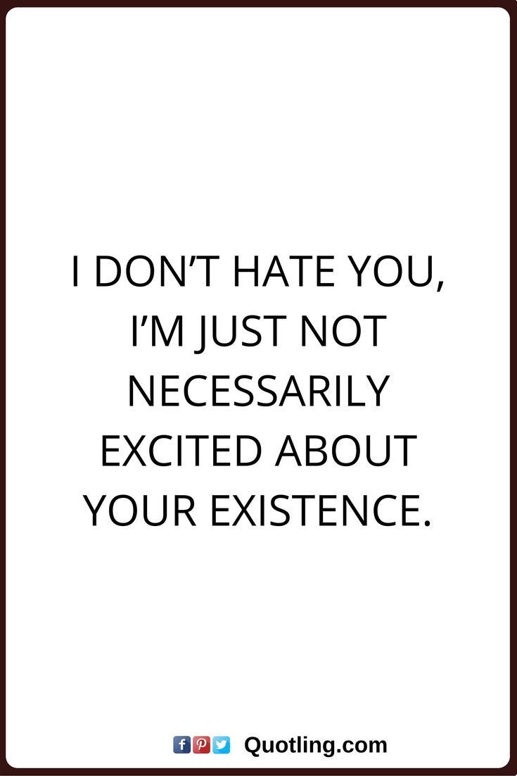 Sprüche dich zitate hasse ich 10 Dinge,