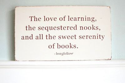 Remember Cottages, Sweets Serenity, Sequest Nooks, Book Nooks, Reading Nooks, Favorite Quotes, Learning Longfellow, Reading Room, Book Quotes