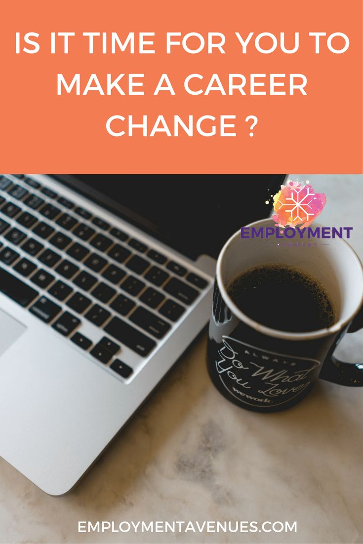 Learn more if you want to know if the time is right for you to make a career change.