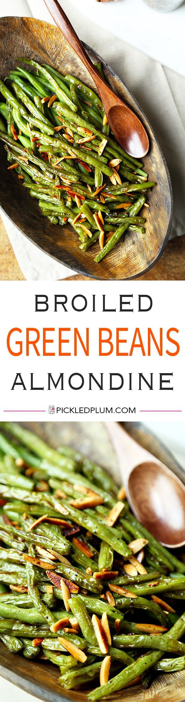 Broiled Green Beans Almondine - A buttery and nutty Broiled Green Beans Almondine Recipe thats on the healthier side and only takes 15 minutes to make from start to finish! Recipe, gluten free, side, appetizer, snack, healthy, vegetables   pickledplum.com