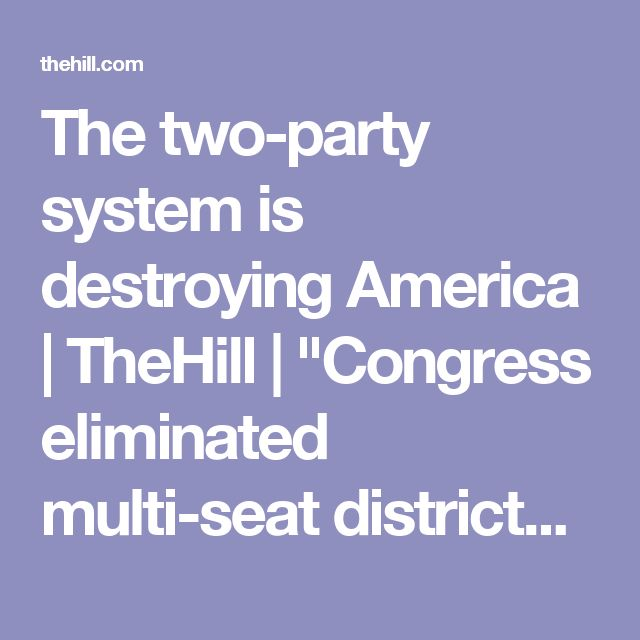 """The two-party system is destroying America 