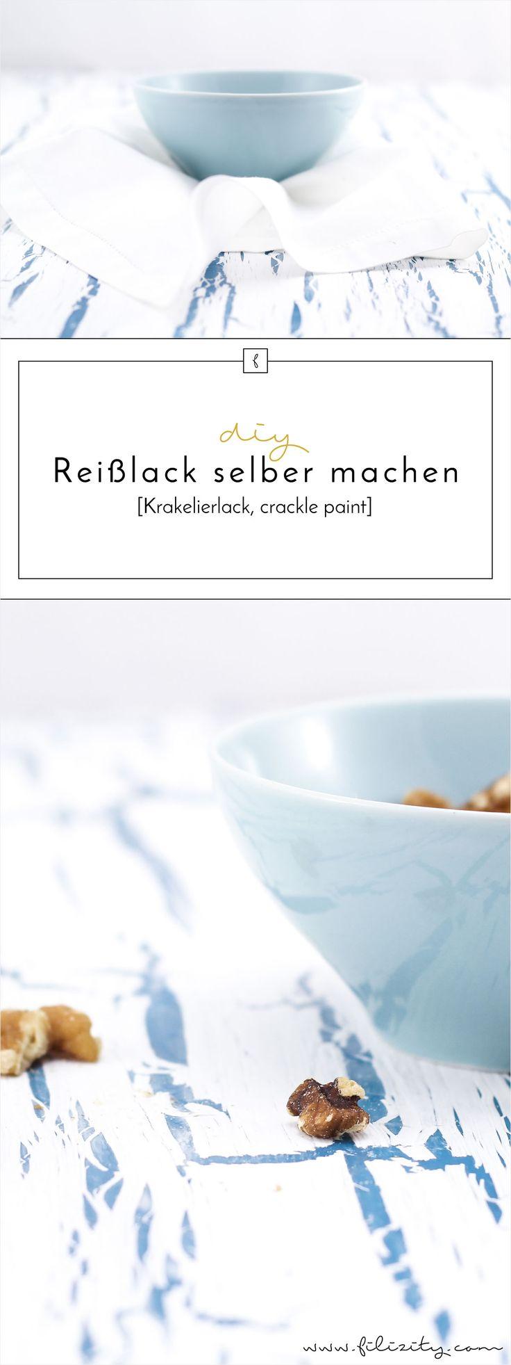 DIY Krakelierlack (crackle paint): Reißlack selber machen