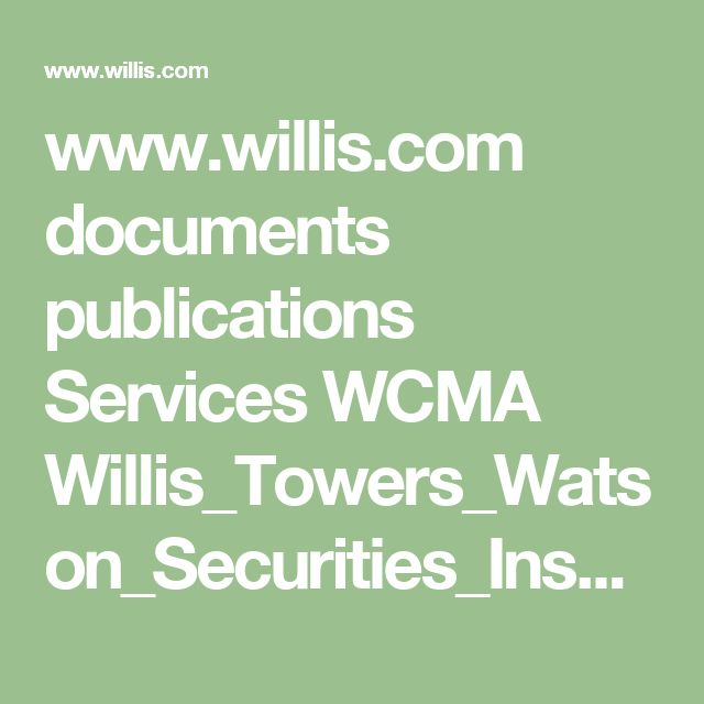www.willis.com documents publications Services WCMA Willis_Towers_Watson_Securities_InsurTech_Briefing_Q1_2017.pdf?utm_content=buffer0db07&utm_medium=social&utm_source=twitter.com&utm_campaign=buffer