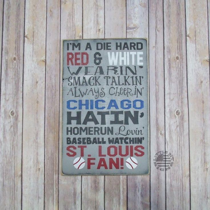 St. Louis Baseball Sign, St. Louis Fan, Chicago Baseball Hating SKU-885
