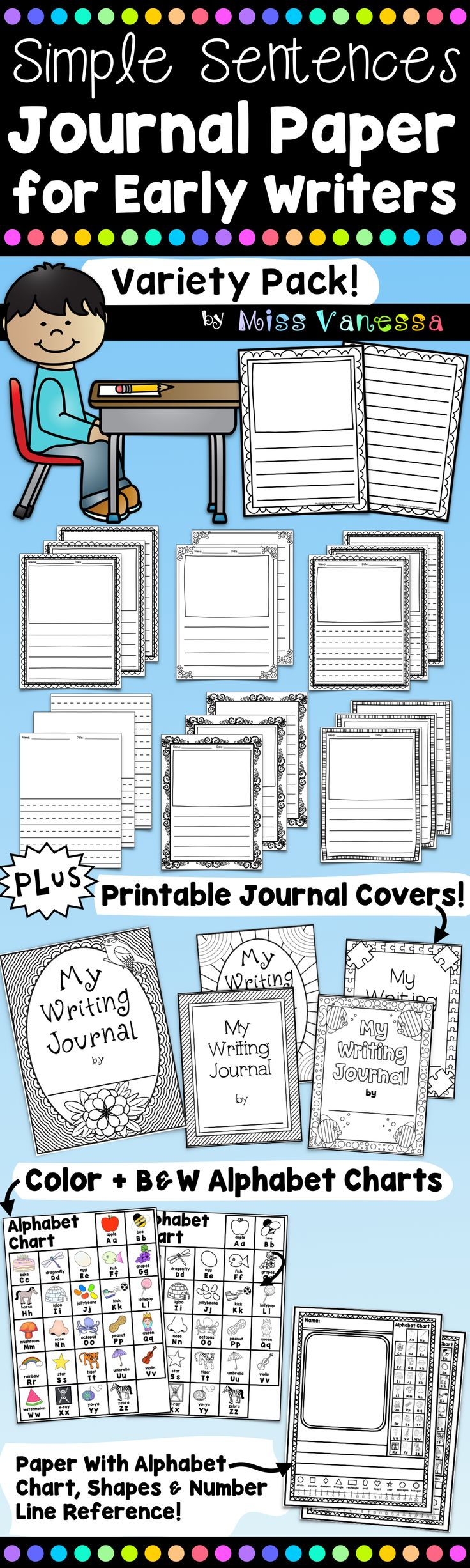 Journal Paper for Early Writers ~ Perfect for kids in PreK & Kindergarten, and students with special needs!   With Big and Bold, Easy-to-See lines!   Printable Journal Covers & Inside Covers, & Alphabet Charts also included!