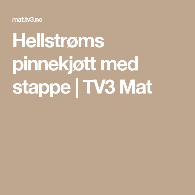 Hellstrøms pinnekjøtt med stappe   TV3 Mat