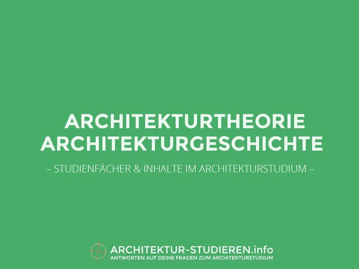 Architekturtheorie & Architekturgeschichte