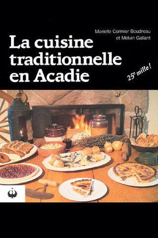 La cuisine traditionnelle en Acadie
