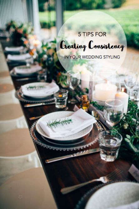 Wedding Styling Tip: How to create consistency in your wedding styling. See the tips here: http://www.forevaevents.com.au/5-tips-creating-consistency-wedding/ Styled by Foreva Events.