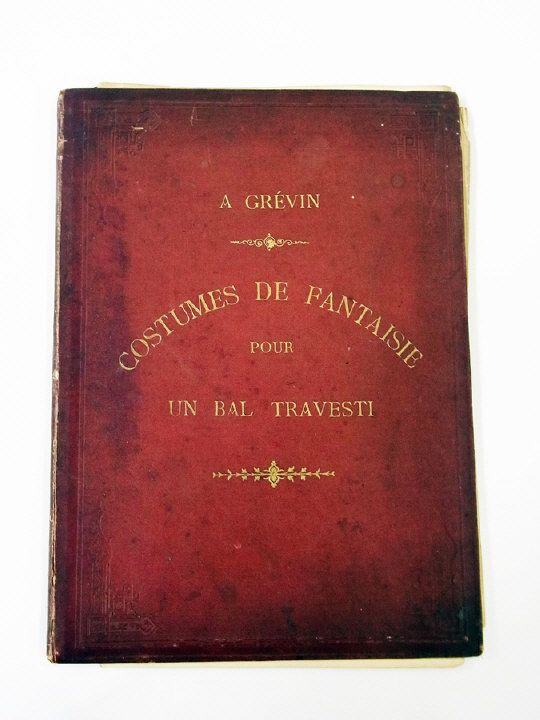 """12 coloured illustrations for fantasy ball costumes from A.Grevin's """"Costumes de Fantaisie pour Un Bal Travesti, Dessins Inedits"""" in original book boards.  Estimate £30.00 to £50.00 (Lot no: 40 in sale on 05/08/2014) The Cotswold Auction Company"""