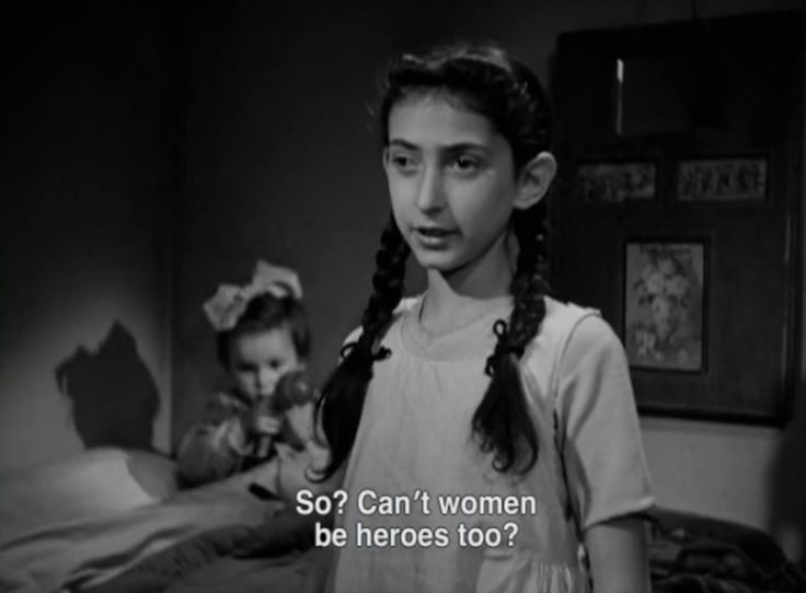 So? Can't women be heroes too? Rome, Open City (directed by Roberto Rossellini, 1945).
