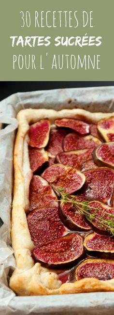 Aux figues, aux poires, aux pommes : 30 recettes de tartes sucrées pour l'automne !
