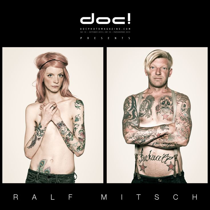 """doc! photo magazine presents: """"Why I Love Tattoos"""" by Ralf Mitsch, doc! #16, pp. 91-103"""