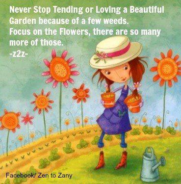 Garden quote via Zen to Zany on Facebook