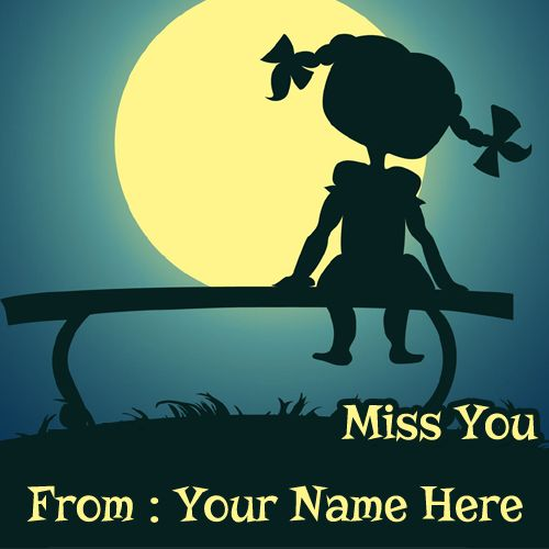 Write Your Name On Miss You Cute Picture Online Free