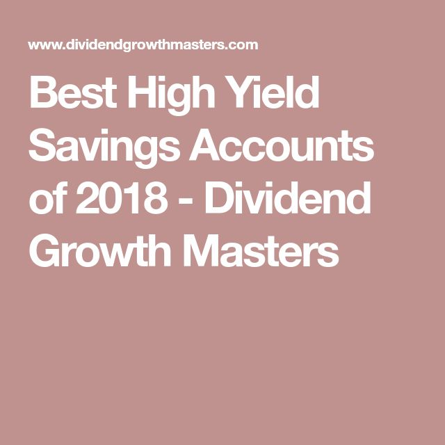 Best High Yield Savings Accounts of 2018 - Dividend Growth Masters