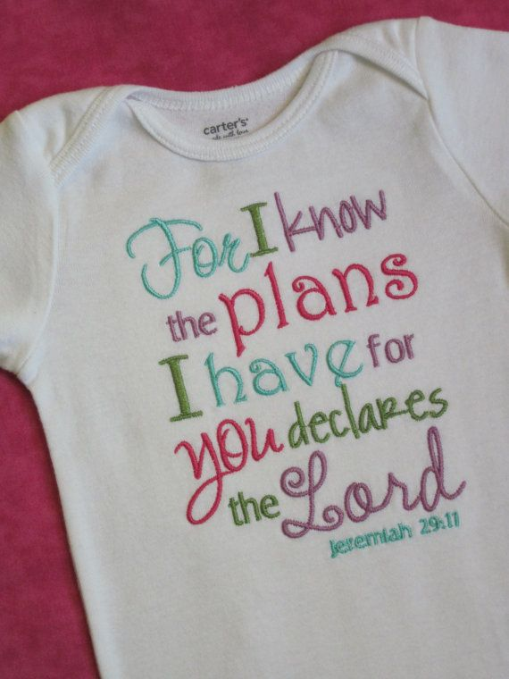 Bible verse Baby Girl Onesie - Jeremiah 29:11 - For I know the plans I have for you