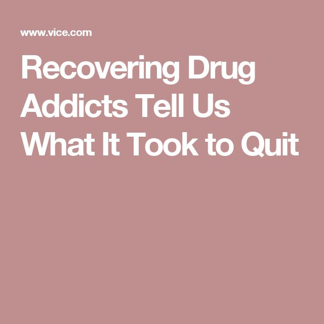 Recovering Drug Addicts Tell Us What It Took to Quit
