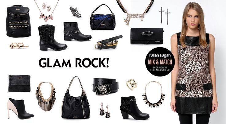 Mix & Match | Glam rock! | http://fullahsugah.gr/ #MixAndMatch #FullahSugah