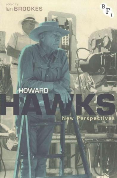 Howard Hawks: New Perspectives