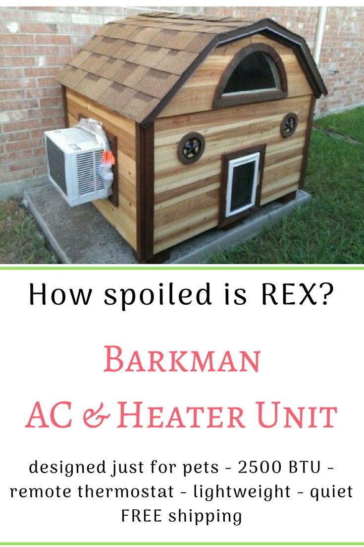 My Dogs Would Love An Ac Unit On Their Dog House Great Idea