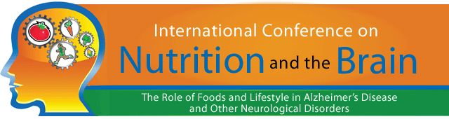 July 19-20, 2013 in Washington, DC: International Conference on Nutrition and the Brain: The role of Foods and Lifestyle in Alzheimer's Disease and Other Neurological Disorders