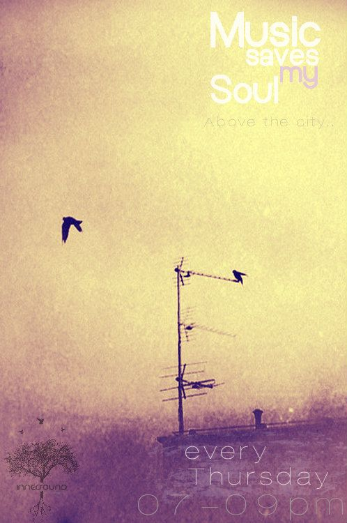 """Music Saves My Soul SE03EP20 """"Above The City.."""" 21.03.2013 @InnerSoundRadio"""