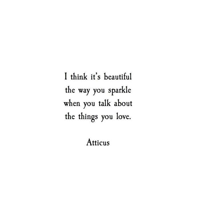 'Things You Love' @Atticuspoetry #Atticuspoetry #atticus #poetry #sparkle #l…