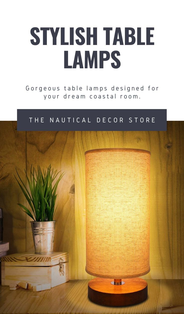 Coastal Table Lamps The Nautical Decor Store In 2020 Stylish Table Lamps Nautical Decor Coastal Farmhouse Decor