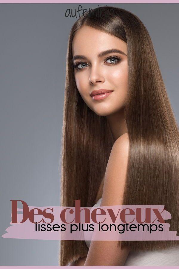 Comment Garder Ses Cheveux Lisses Plus Longtemps Cheveux Lisse Cheveux Soin Cheveux