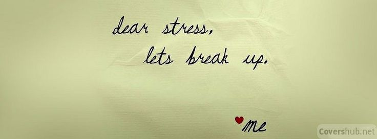 Break Up Quotes | Dear Stress Lets Break Up - Quotes Facebook Cover Photos