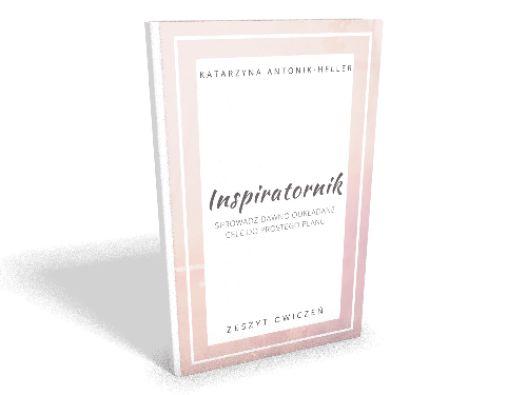 Inspiratornik - sprowadź dawno odkładane cele do prostego planu