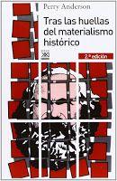 PORTAL ACADÉMICO DE LAS CIENCIAS SOCIALES, JURÍDICAS Y POLÍTICAS: PERRY ANDERSON: TRAS LAS HUELLAS DEL MATERIALISMO HISTÓRICO